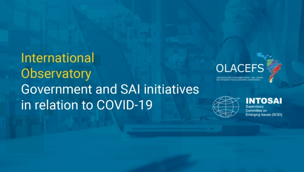 Observatory on Government and SAI Initiatives in relation to COVID-19